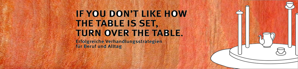 11.+12.02.2021 – ONLINE: If You Don't Like How The Table Is Set, Turn Over The Table.